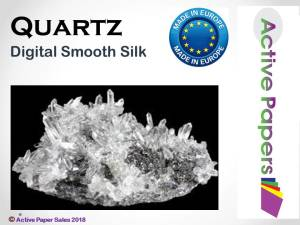 Quartz Digital Silk 330gsm