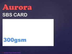 Aurora SBS White Card 300gsm